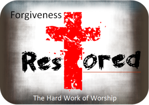 Lenten Series - Forgiveness