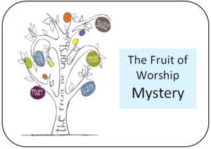 The fruit of Worship - Mystery